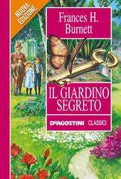 Il giardino segreto burnett frances hodgson ebook de agostini classici libri per - Il giardino segreto pdf ...