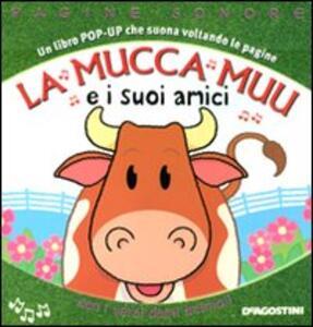 La mucca Muu e i suoi amici. Libro pop-up