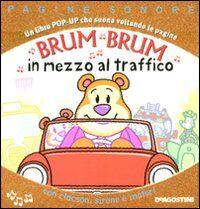 Brum brum in mezzo al traffico. Libro pop-up