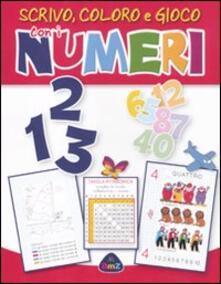 Tegliowinterrun.it 1 2 3 scrivo, coloro e gioco con i numeri. Ediz. illustrata Image