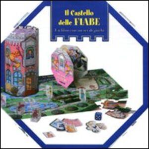 Libro Il castello delle fiabe. Con gadget Barbara Bongini