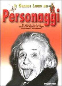 Libro Il grande libro dei personaggi Federica Magrin