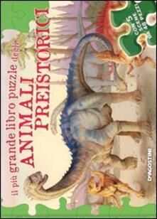 Il più grande libro puzzle degli animali preistorici. Ediz. illustrata.pdf