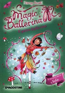 Il gatto ballerino. Le avventure di Sofia. Magic ballerina. Vol. 13 - Darcey Bussell - copertina