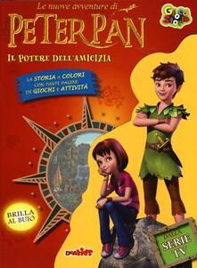 Premioquesti.it Il potere dell'amicizia. Le nuove avventure di Peter Pan. Ediz. illustrata Image