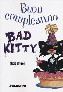 Buon compleanno, Bad Kitty - Nick Bruel - copertina
