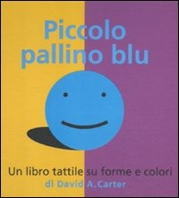 Piccolo pallino blu. Libro pop-up