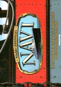Libro Navi. Viaggi leggendari Brian Lavery