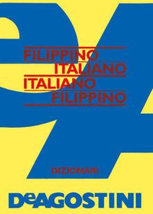 Dizionario filippino. Filippino-Italiano, Italiano-Filippino - Divina Gracia Prudencia - ebook