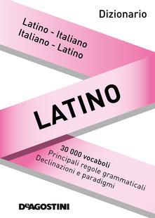 Dizionario latino. Latino-italiano, italiano-latino - Aa. Vv. - ebook