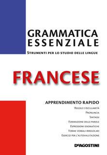 Grammatica essenziale. Francese - Anne Ghestin,Patrick Henrard - ebook
