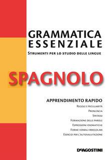 Grammatica essenziale. Spagnolo - M. Cristina Bordonaba Zabalza,Rosa Maria Rodriguez Abella - ebook