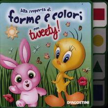 Alla scoperta di forme e colori con Tweety! - copertina