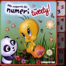 Alla scoperta dei numeri con Tweety! - copertina