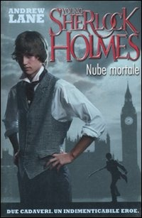 NUBE MORTALE. YOUNG SHERLOCK HOLMES