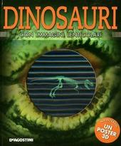 Dinosauri. Con immagini lenticolari. Con poster