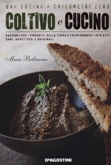 Coltivo e cucino - Maia Beltrame - copertina
