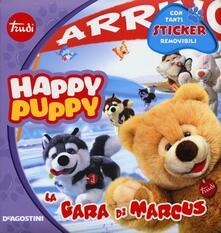 La gara di Marcus. Happy Puppy. Con adesivi - Simona Abriani - copertina
