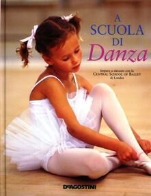 A scuola di danza. Ediz. illustrata - copertina