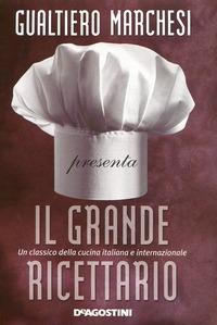 Il Il grande ricettario - Marchesi Gualtiero - wuz.it