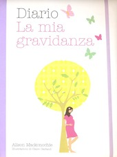 Diario. La mia gravidanza