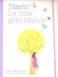 Diario. La mia gravidanza - Alison Mackonochie - copertina