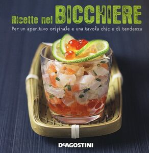 Foto Cover di Ricette nel bicchiere, Libro di Marie-Laure Tombini, edito da De Agostini