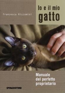 Io e il mio gatto. Manuale del perfetto proprietario.pdf