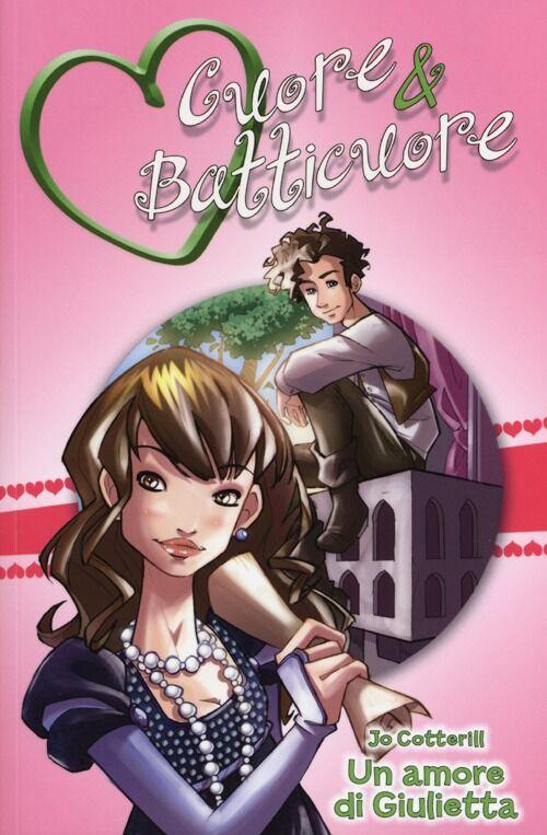 Un amore di Giulietta. Cuore & batticuore