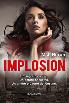 Implosion - M. J. Heron - ebook