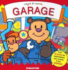 Festivalpatudocanario.es Garage. Magie di carta. Ediz. illustrata Image