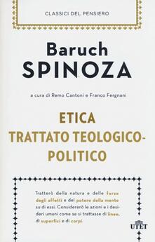 Etica-Trattato teologico-politico - Baruch Spinoza - copertina