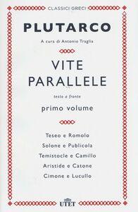 Foto Cover di Vite parallele. Testo greco a fronte. Vol. 1, Libro di Plutarco, edito da UTET