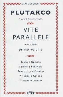 Vite parallele. Testo greco a fronte. Vol. 1 - Plutarco - copertina