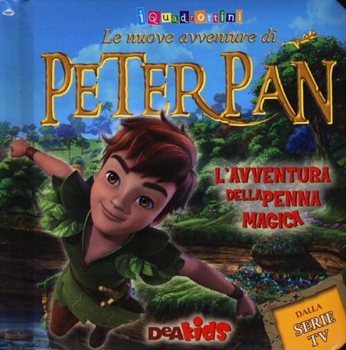 L' avventura della penna magica. Le nuove avventure di Peter Pan