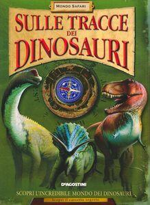Libro Sulle tracce dei dinosauri Jen Green