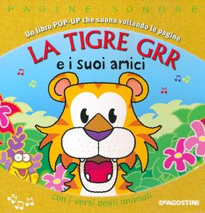 Libro La tigre Grr e i suoi amici. Libro pop-up Derek Matthews , Dugald Steer