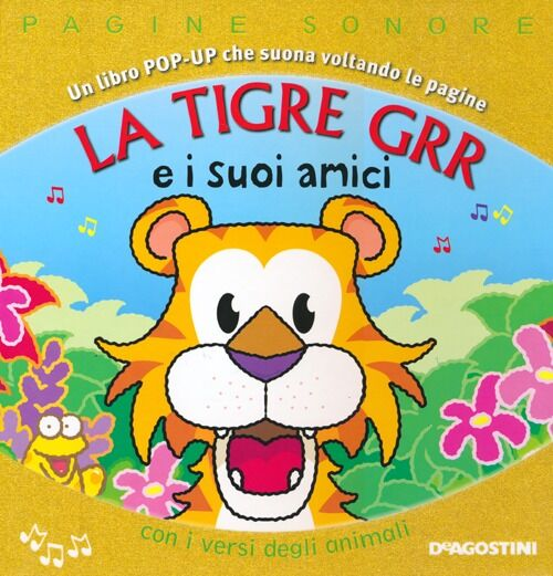 La tigre Grr e i suoi amici. Libro pop-up