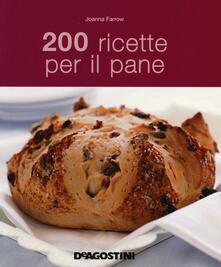 200 ricette per il pane - Joanna Farrow - copertina