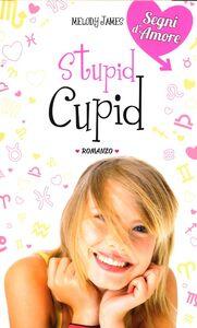 Libro Stupid Cupid Melody James