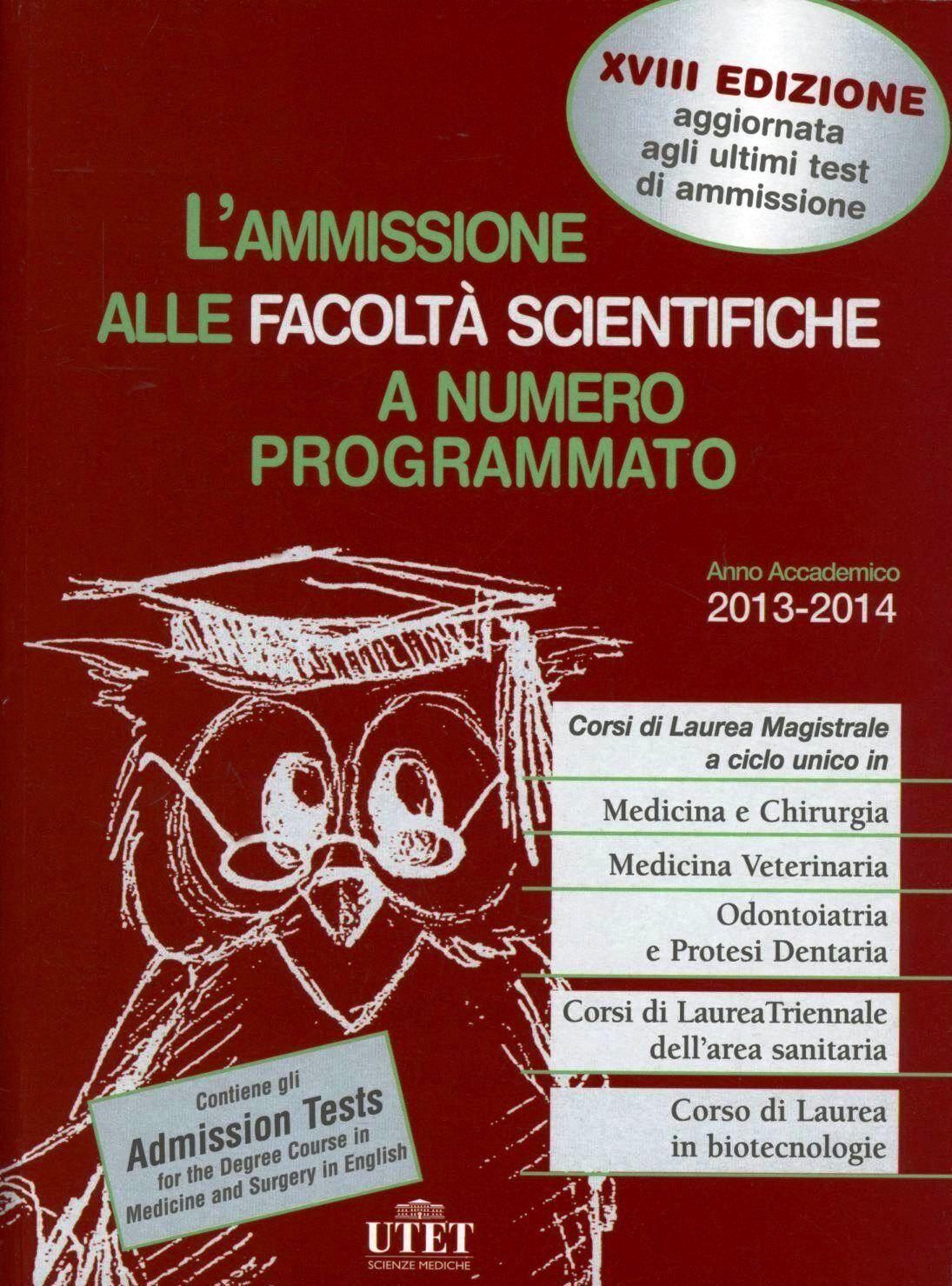 L' ammissione alle facoltà scientifiche a numero programmato. Anno accademico 2013-2014
