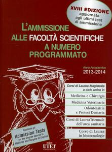 Fondazionesergioperlamusica.it L' ammissione alle facoltà scientifiche a numero programmato. Anno accademico 2013-2014 Image