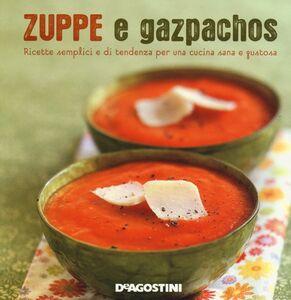 Libro Zuppe e gazpachos Marie-Laure Tombini