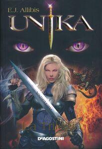 Foto Cover di Unika. La trilogia, Libro di E. J. Allibis, edito da De Agostini