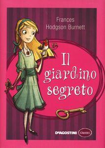 Foto Cover di Il giardino segreto, Libro di Frances Hodgson Burnett, edito da De Agostini