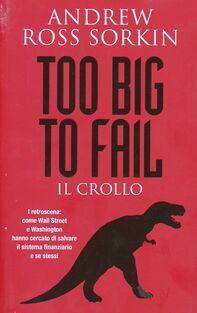 Too big to fail. Il crollo