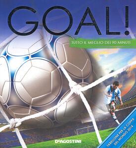 Libro Goal! Tutto il meglio dei 90 minuti Clive Gifford