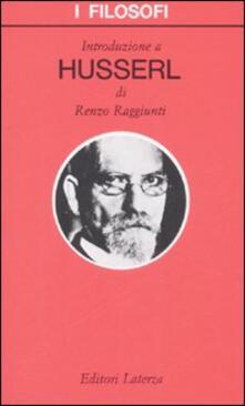 Introduzione a Husserl - Renzo Raggiunti - copertina