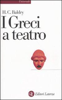 I greci a teatro. Spettacol...
