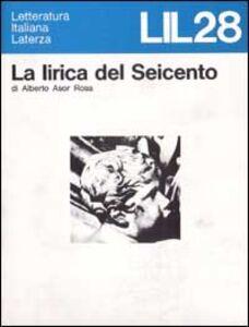 Libro La lirica del Seicento Alberto Asor Rosa